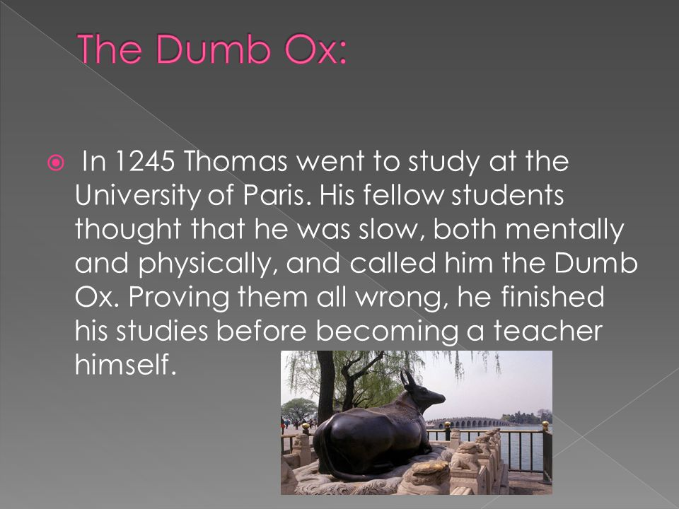  Thomas parents had always wanted him to be Benedictine.