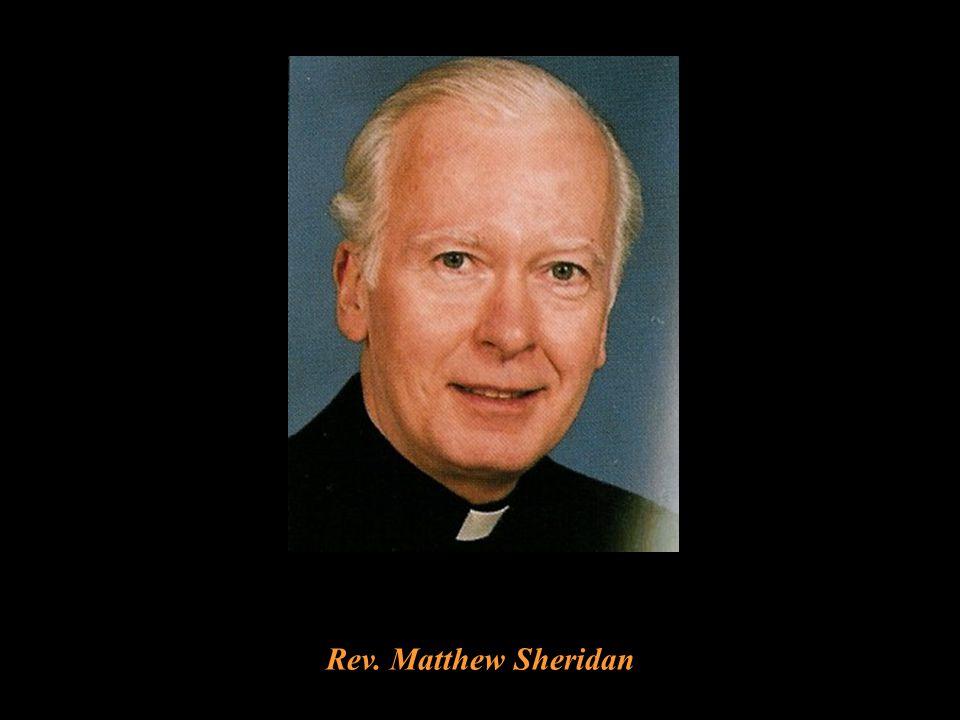 Rev. Edward M. Gannon, Founding Pastor of St. Sebastian's Rev. Matthew Sheridan