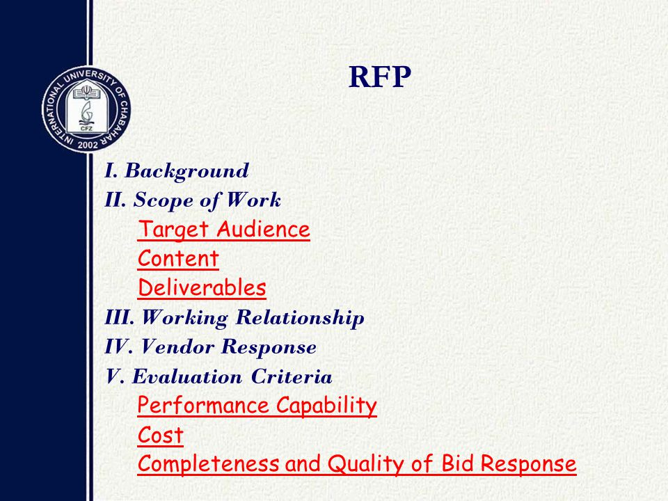 RFP I. Background II. Scope of Work Target Audience Content Deliverables III.
