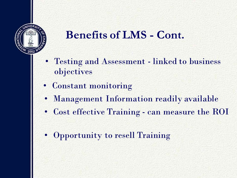Benefits of LMS - Cont.
