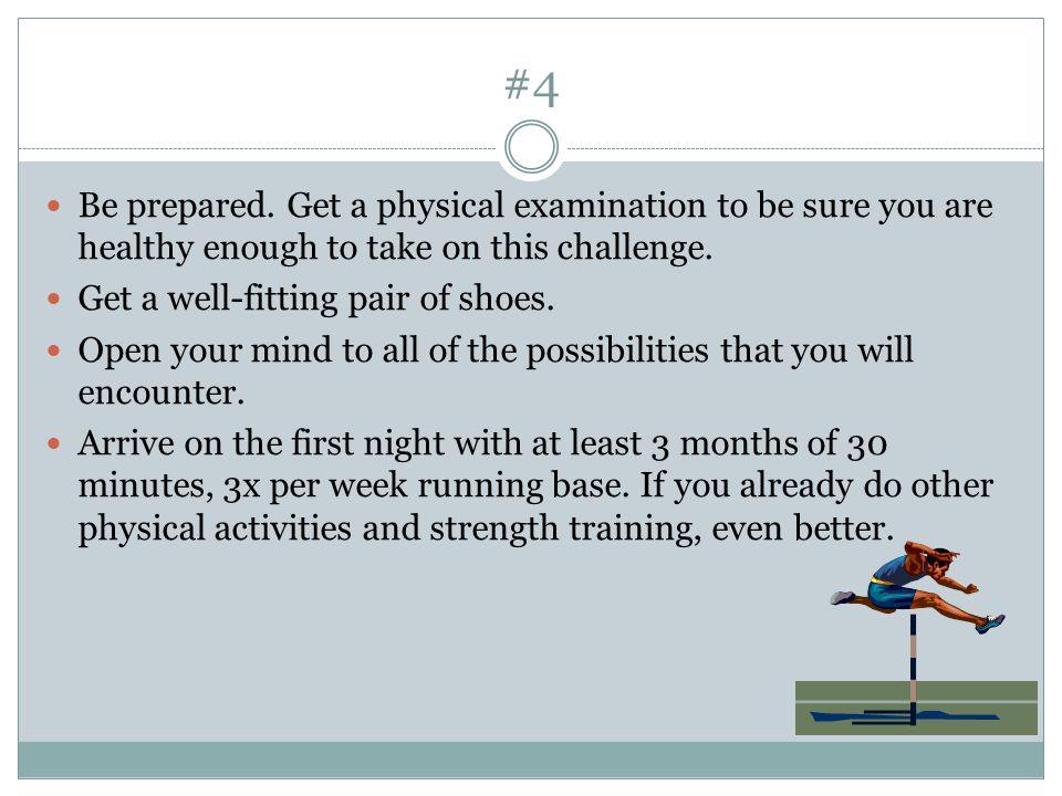 #4 Be prepared.
