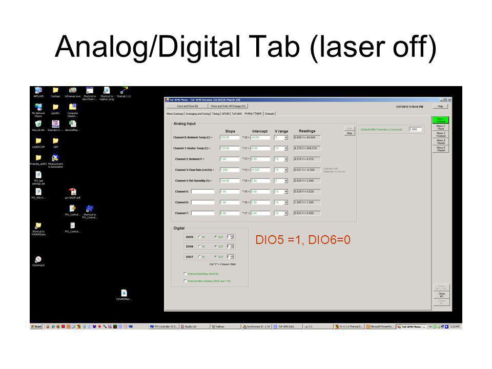 Analog/Digital Tab Laser on DIO5 =0, DIO6=0