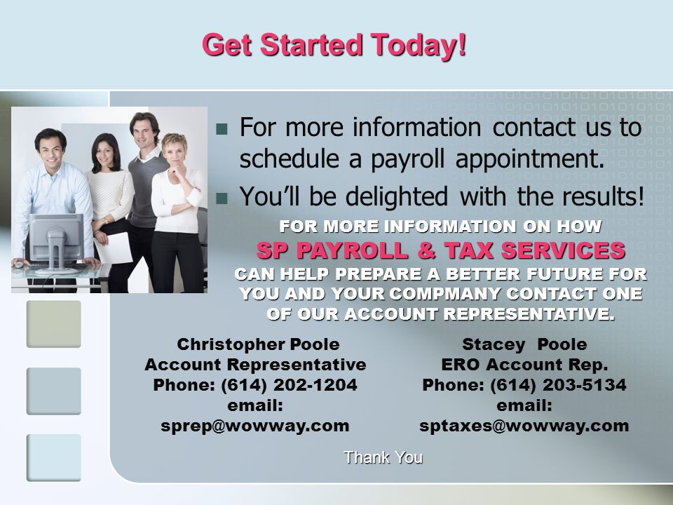 For more information contact us to schedule a payroll appointment.