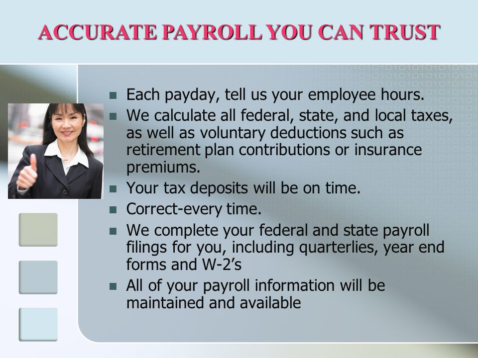 Each payday, tell us your employee hours.