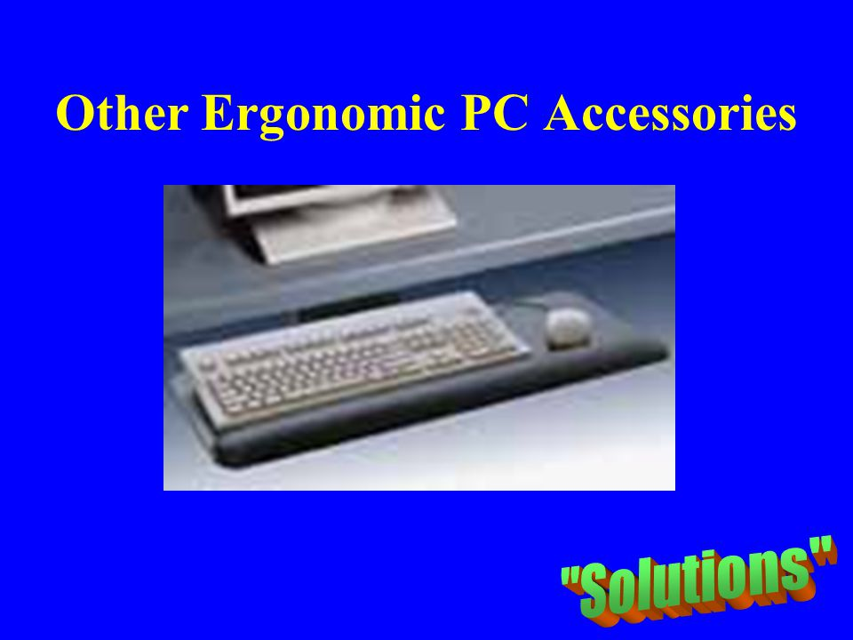 Other Ergonomic PC Accessories Height-adjustable articulating keyboard tray