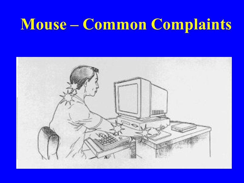Mouse – Common Complaints