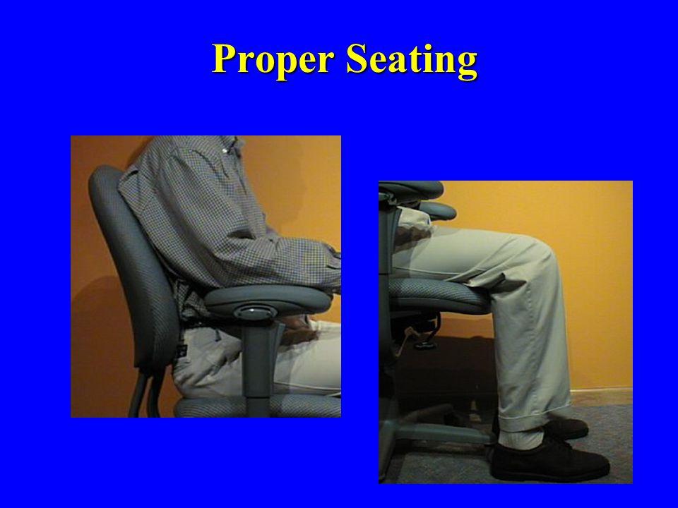 Proper Seating