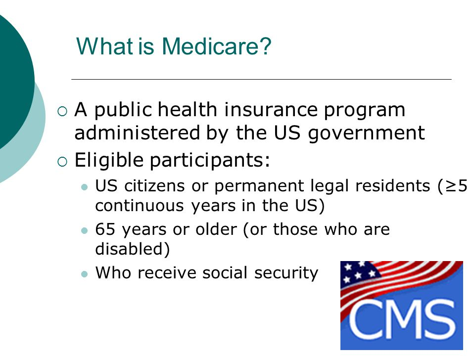 What is Medicare.