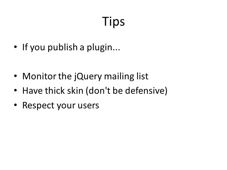 Tips If you publish a plugin...