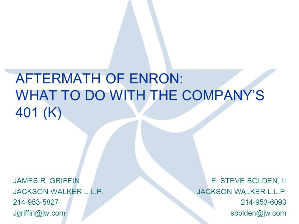 AFTERMATH OF ENRON: WHAT TO DO WITH THE COMPANY'S 401 (K) JAMES R.