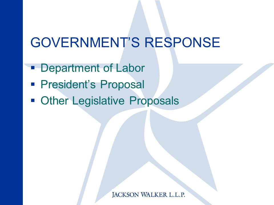 GOVERNMENT'S RESPONSE  Department of Labor  President's Proposal  Other Legislative Proposals