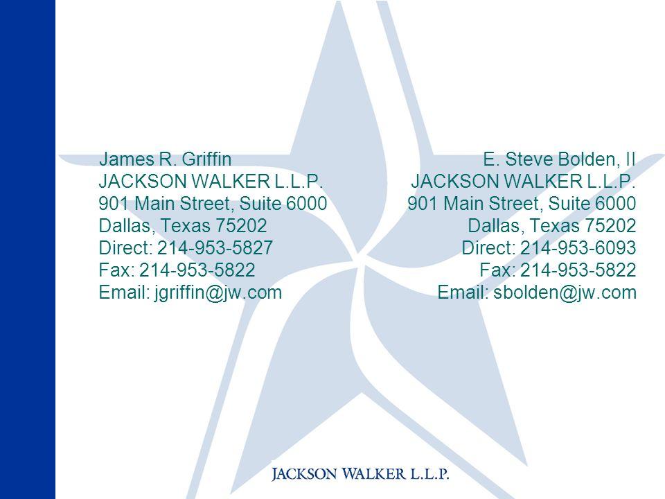 James R. Griffin JACKSON WALKER L.L.P.