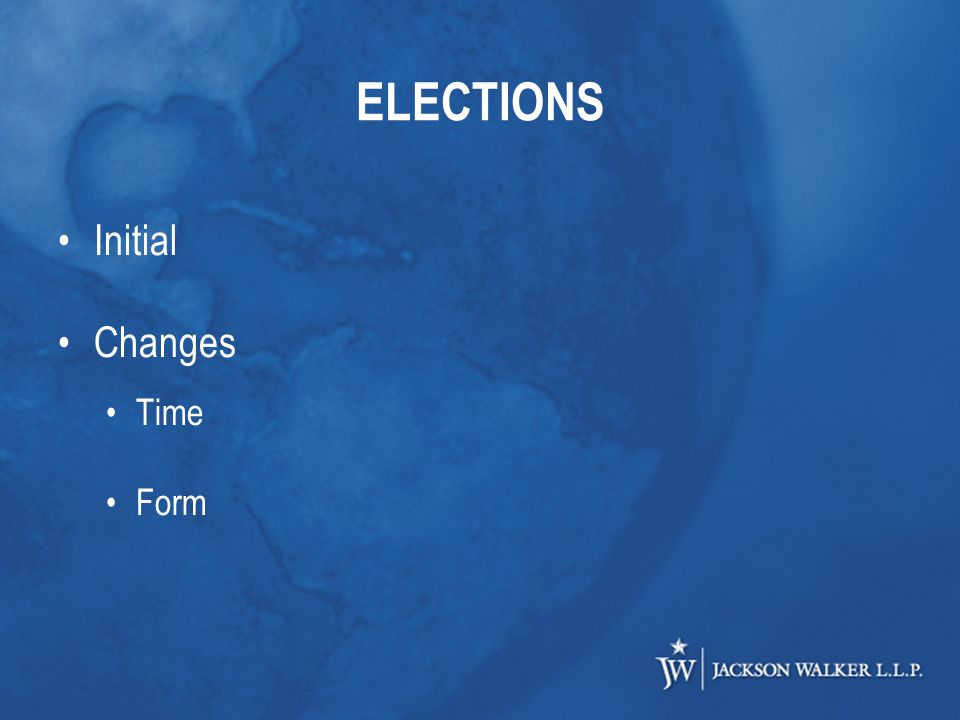 ELECTIONS Initial Changes Time Form