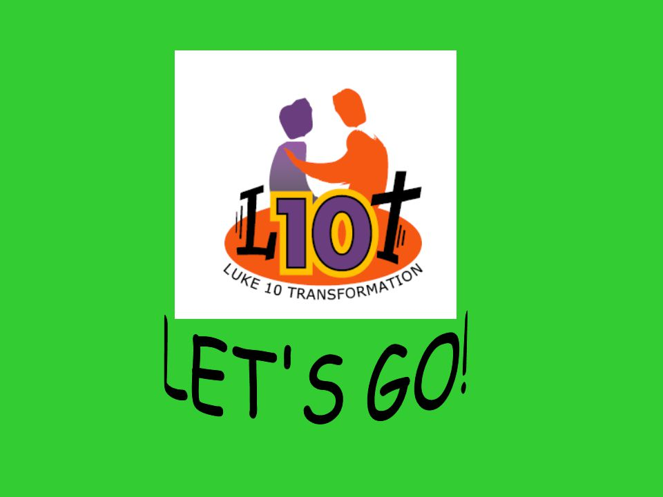 L-10-T Luke 10 Transformation Introduction L-10-T is an exciting and radical new way for the youth to follow Jesus (introduced by THE MAN Himself nearly 2 000 years ago!).