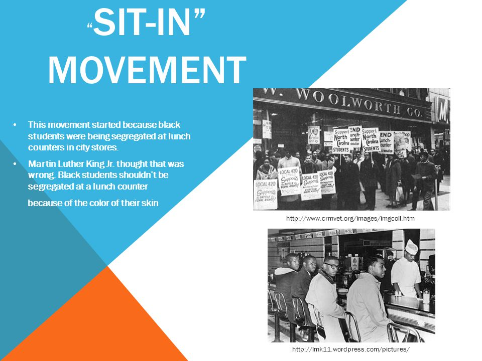 SIT-IN MOVEMENT This movement started because black students were being segregated at lunch counters in city stores.