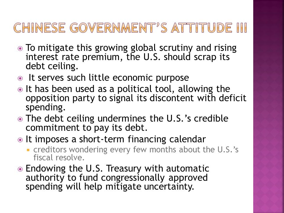  To mitigate this growing global scrutiny and rising interest rate premium, the U.S.