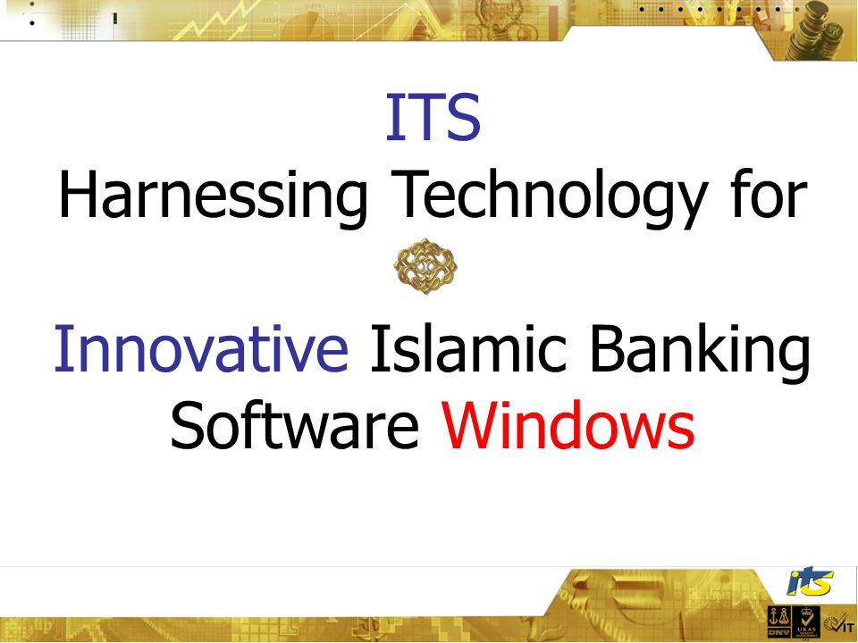 ITS Harnessing Technology for Innovative Islamic Banking Software Windows