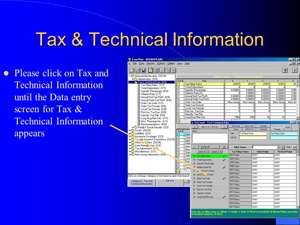 Tax & Technical Information Please click on Tax and Technical Information until the Data entry screen for Tax & Technical Information appears