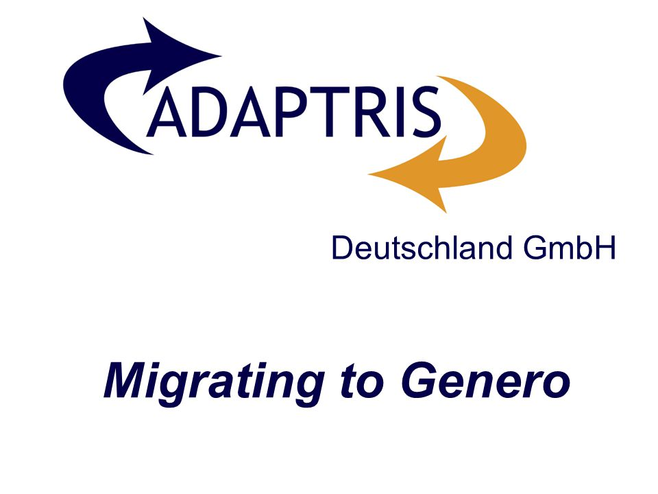 Deutschland GmbH Migrating to Genero
