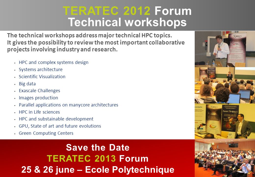 The technical workshops address major technical HPC topics.