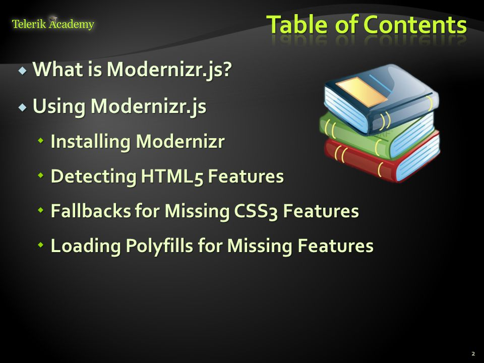 2  What is Modernizr.js.