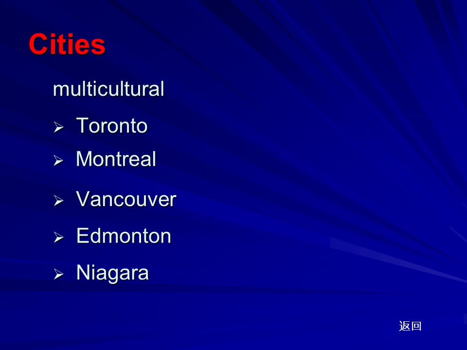 Cities  Vancouver Vancouver Vancouver  Toronto Toronto Toronto  Edmonton Edmonton Edmonton  Niagara Niagara Niagara 返回multicultural  Montreal Montreal Montreal