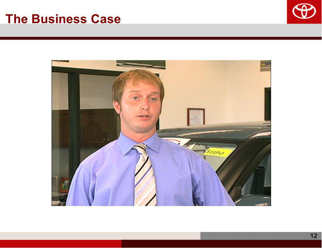 12 The Business Case