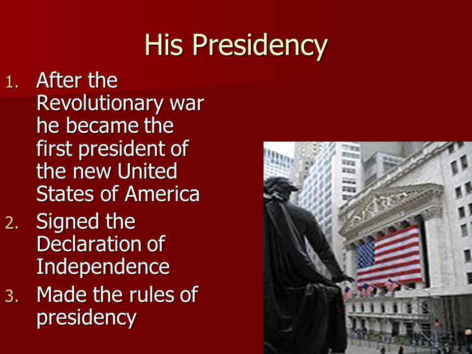 His Presidency 1.