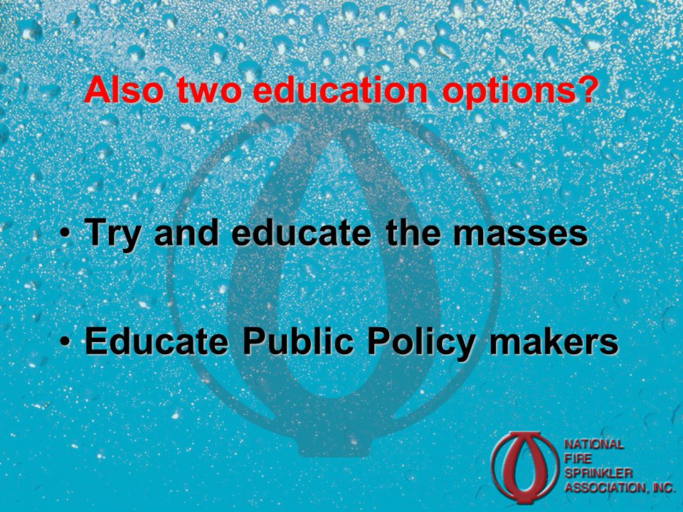 Also two education options.