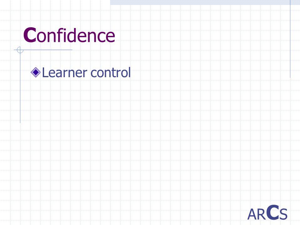 C onfidence Learner control AR C S