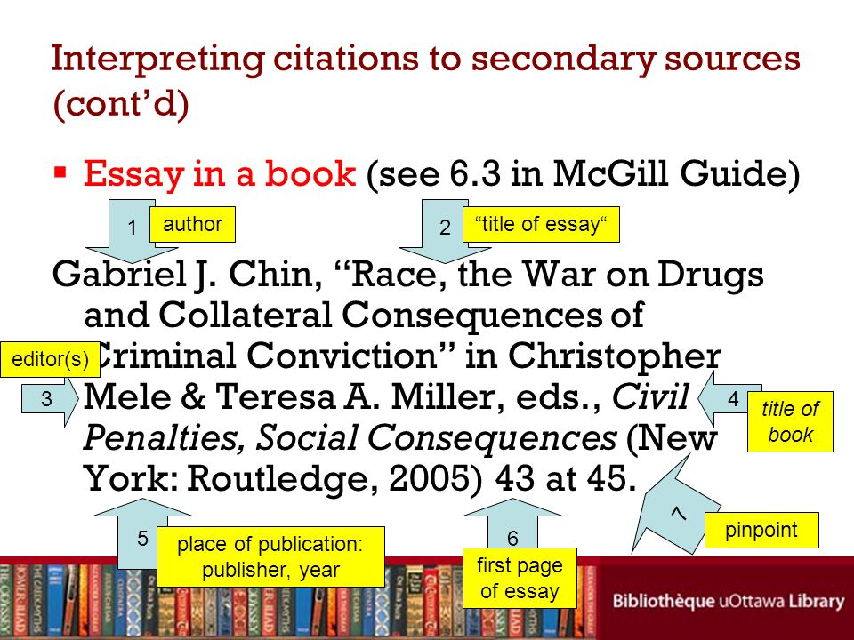 Interpreting citations to secondary sources (cont'd)  Essay in a book (see 6.3 in McGill Guide) Gabriel J.