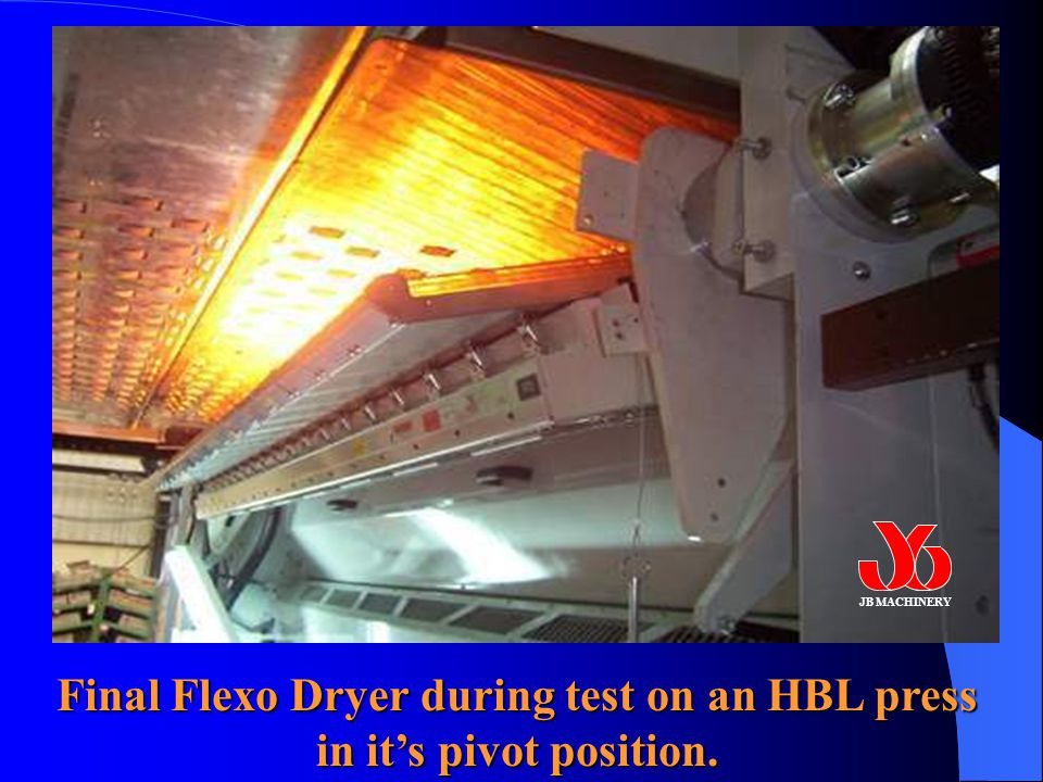 Final Flexo Dryer during test on an HBL press in it's pivot position. JB MACHINERY