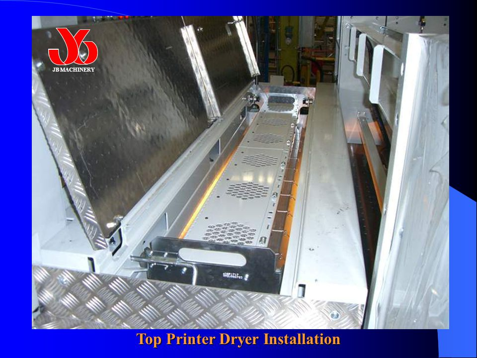 JB MACHINERY Top Printer Dryer Installation