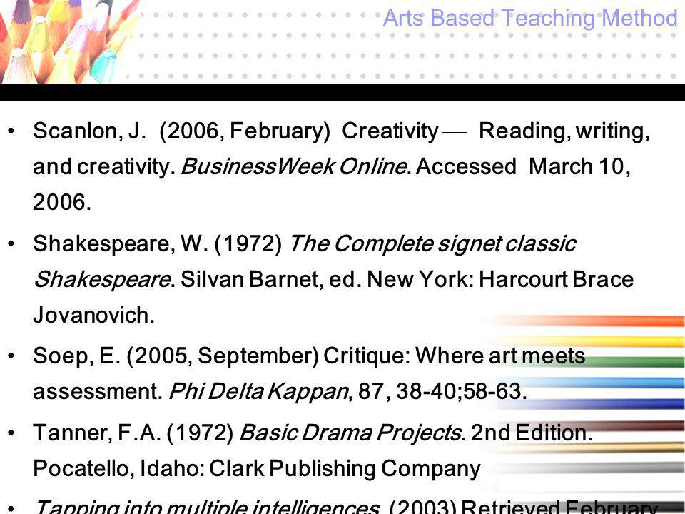Scanlon, J. (2006, February) Creativity  Reading, writing, and creativity.