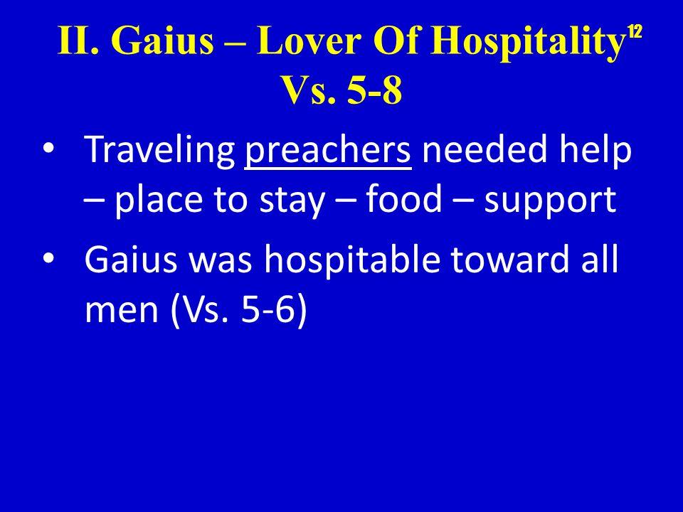 II. Gaius – Lover Of Hospitality Vs.
