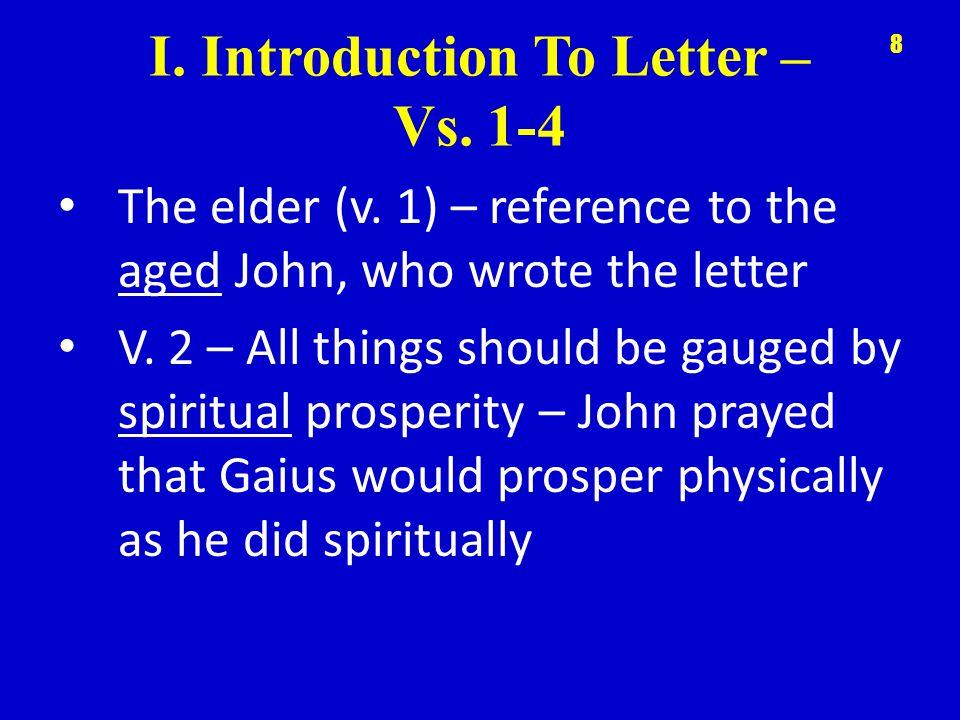 I. Introduction To Letter – Vs. 1-4 The elder (v.