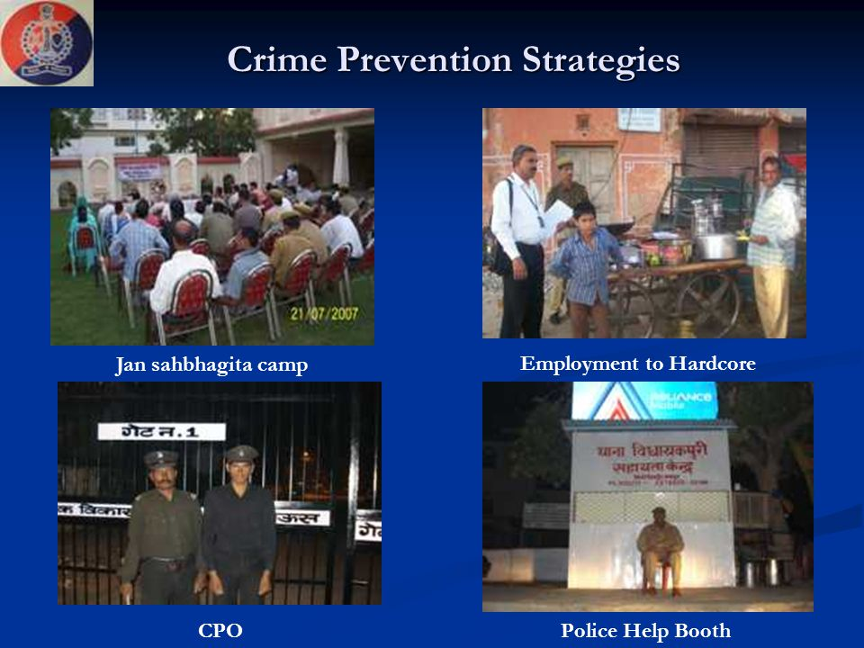 Crime Prevention Strategies Jan sahbhagita camp Employment to Hardcore CPOPolice Help Booth