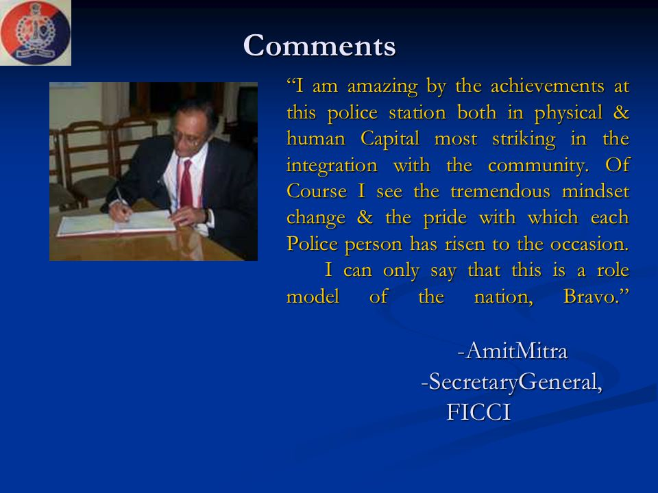 """""""I am amazing by the achievements at this police station both in physical & human Capital most striking in the integration with the community. Of Cour"""