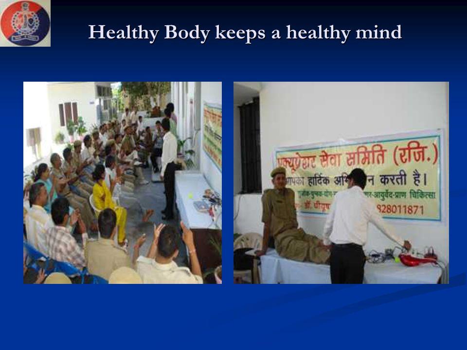 Healthy Body keeps a healthy mind