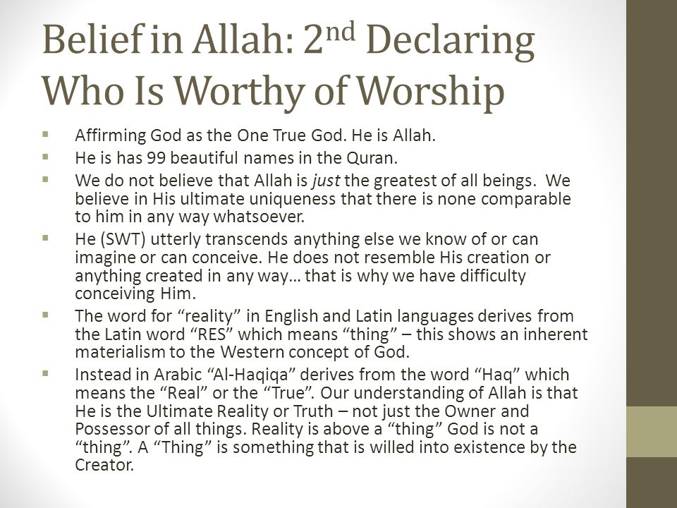 Belief in His Books How does Allah, the One, The Absolute now communicate with us.