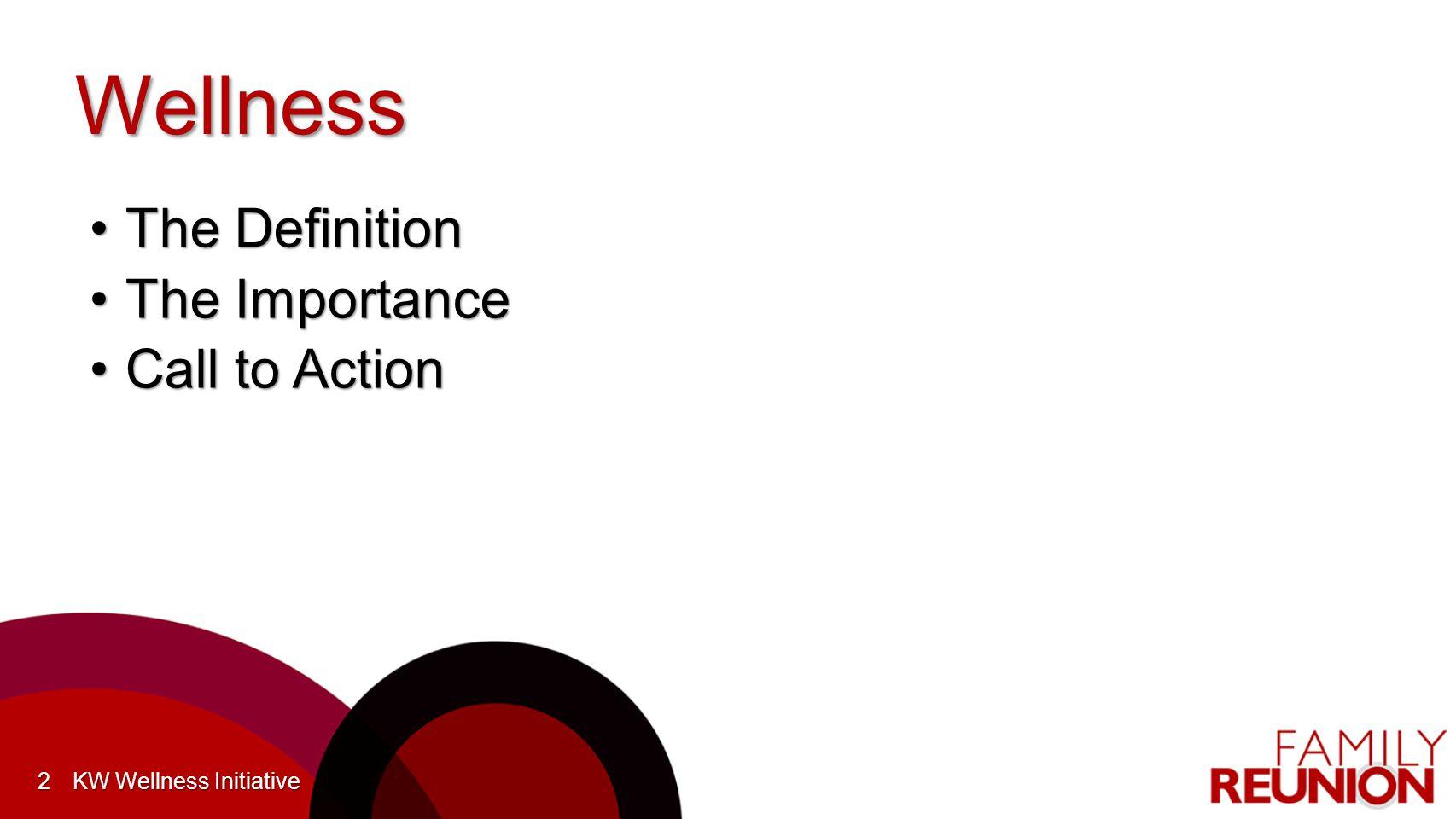 #KWFR What Is Wellness? KW Wellness Initiative3