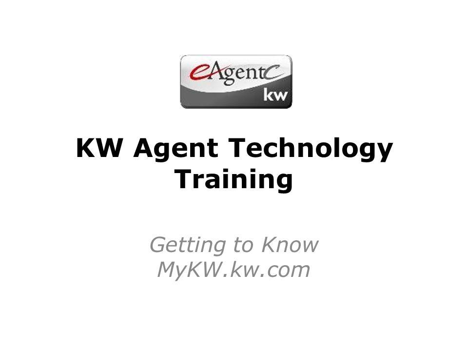 KW Agent Technology Training Getting to Know MyKW.kw.com