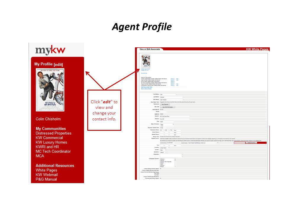 """Agent Profile Click """"edit"""" to view and change your contact info."""