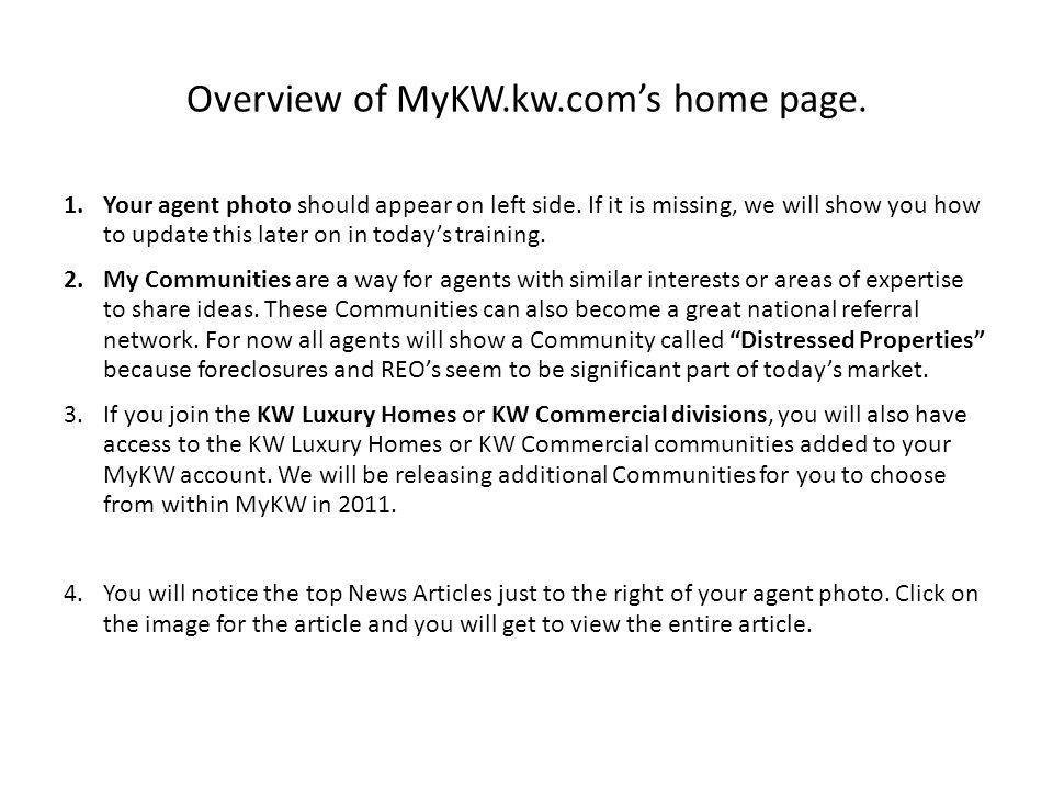 Thank You for Joining Us! Getting to Know MyKW.kw.com http://answers.kw.com