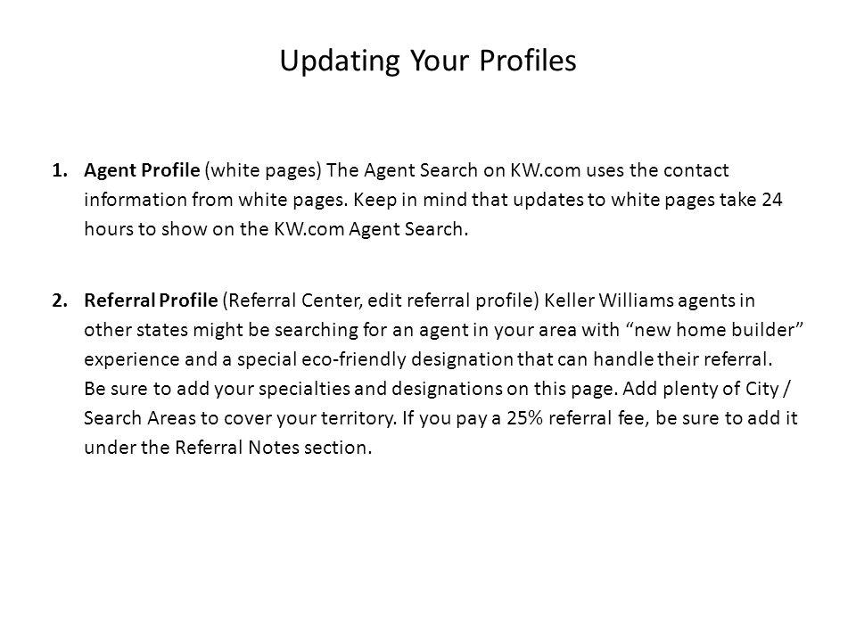 Agent Profile Click edit to view and change your contact info.