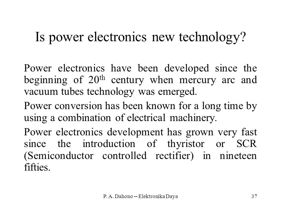 Is power electronics new technology.