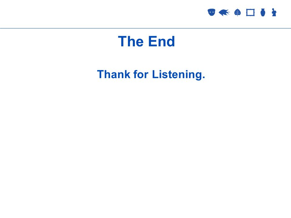 Collections Management 2 September 2005 The End Thank for Listening.