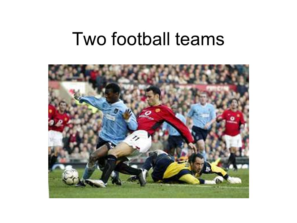Two football teams