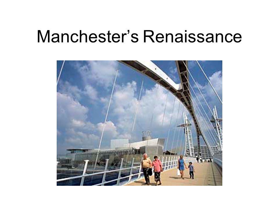 Manchester's Renaissance