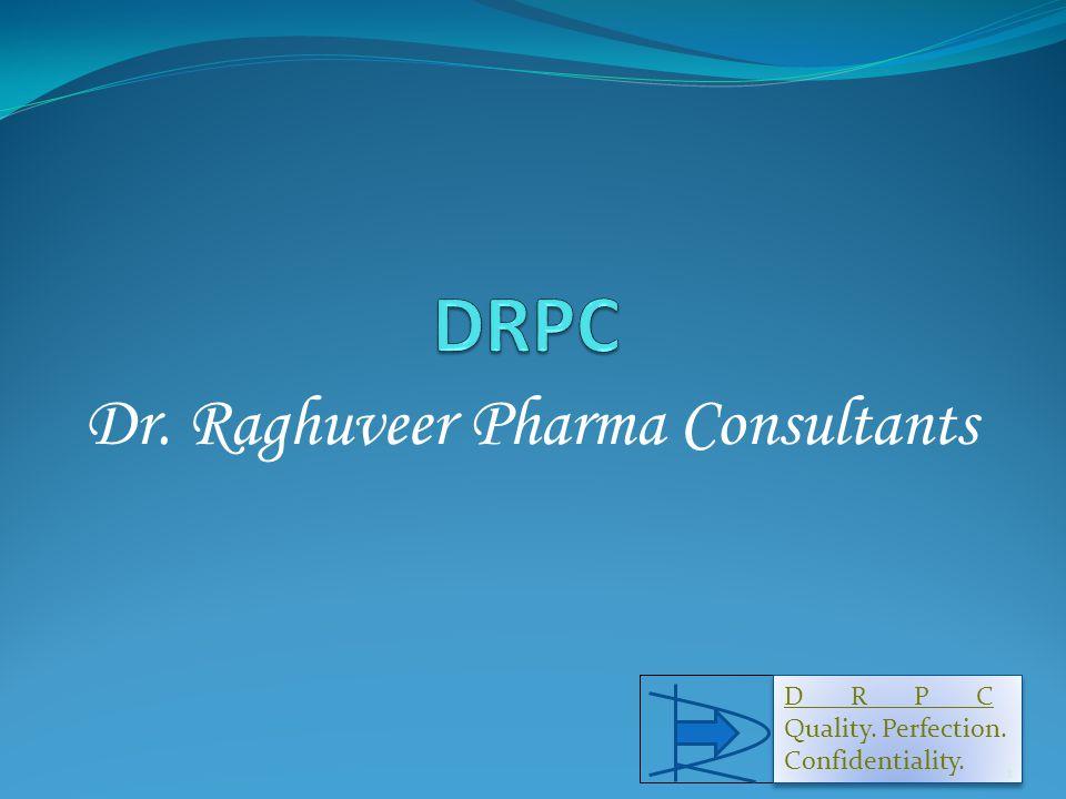 Dr. Raghuveer Pharma Consultants D R P C Quality.